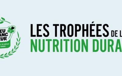 Les Trophées de la Nutrition Durable, édition 2021