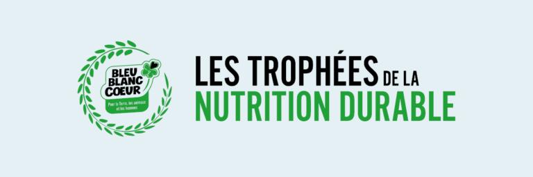 Trophées de la Nutrition Durable
